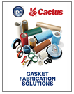 IPG-CACTUS GASKET FABRICATION SOLUTIONS